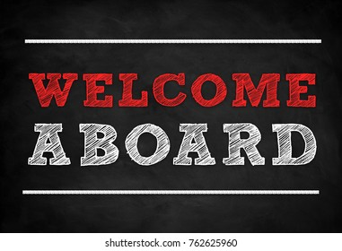 Welcome Aboard - chalkboard message