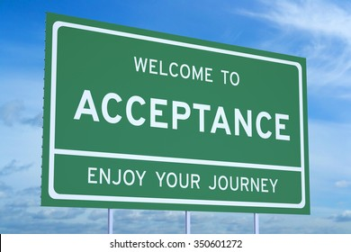 Welcome to Acceptance concept concept  on road billboard
