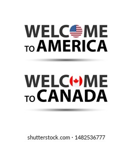 Welcome to America, USA and welcome to Canada symbols with flags, simple modern American and Canadian icons isolated on white background
