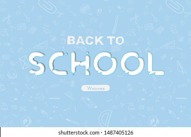 Welcome Back to school. Banner with set of doodle icons on blue background. Concept for education. Raster illustration