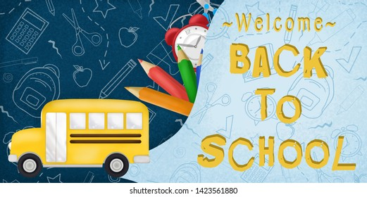 Welcome back to school in a dark blue background with realistic  bus and school items.  Clock, colored pencils, and scissors. School items doodles.