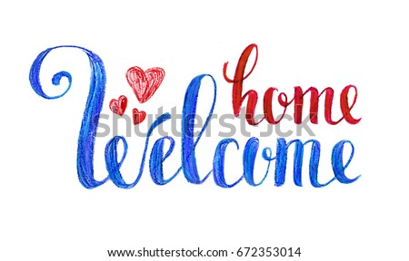 Welcome home artistic handwritten greeting card stock illustration welcome home artistic handwritten greeting card poster with calligraphy color pencils on a white background m4hsunfo