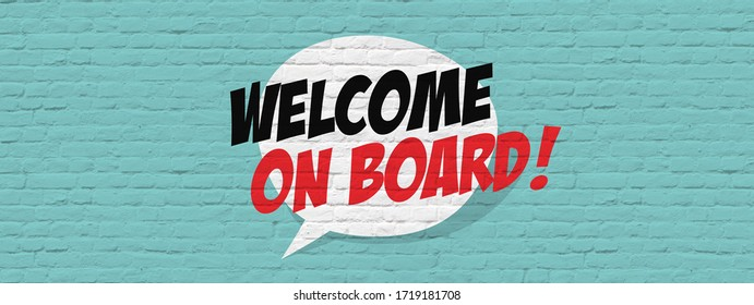 Welcome on board on brick wall