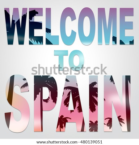 Welcome spain words represent vacations greeting stock illustration welcome to spain words represent vacations greeting and arrival m4hsunfo