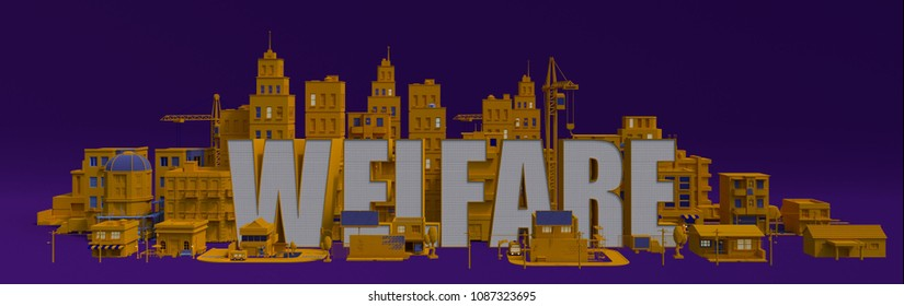 Welfare lettering name, illustration 3d rendering city with buildings