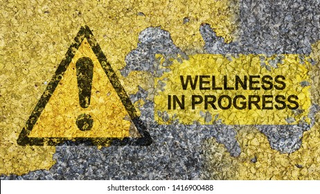 Wellness In Progress concept using road sign