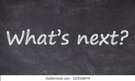 what's next written on blackboard