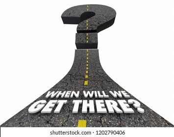 When Will We Get There Question Mark Road 3d Illustration