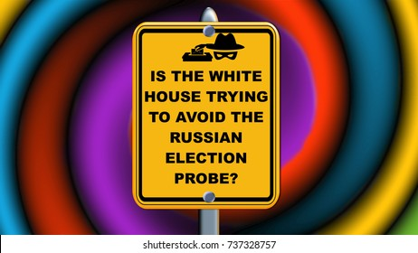 Is the White House trying to avoid the Russian Election probe, sign.