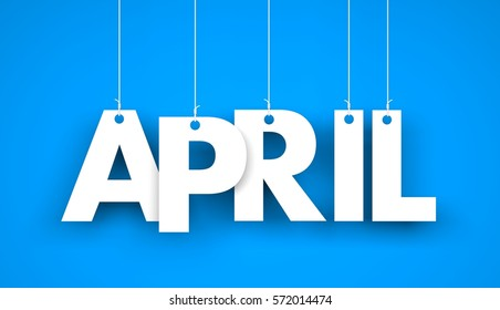 White word APRIL on blue background. New year illustration. 3d illustration
