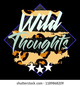 Wild Thoughts T-shirt Design