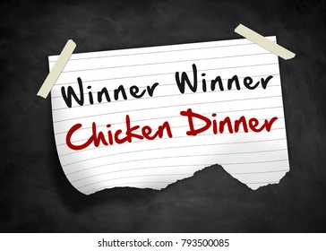 Winner Winner Chicken Dinner