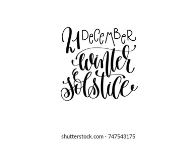 winter solstice hand lettering congratulation inscription to 21 december holiday greeting card, poster or banner, calligraphy raster version illustration