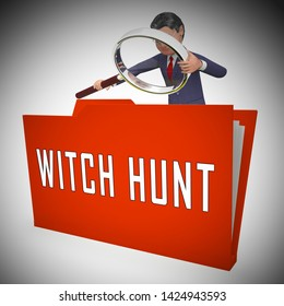Witch Hunt Folder Meaning Harassment or Bullying To Threaten Or Persecute 3d Illustration. Deep State Trying To Harass The President