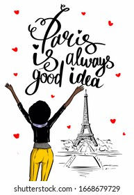 Woman is so glad to see Paris Eiffel tower. Sketch illustration