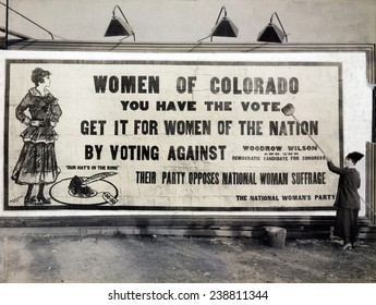 'Women of Colorado, you have the vote' Anti-Wilson billboard urging opposition to the Democratic Party for their oppsition to equality for women. Denver, Colorado 1916