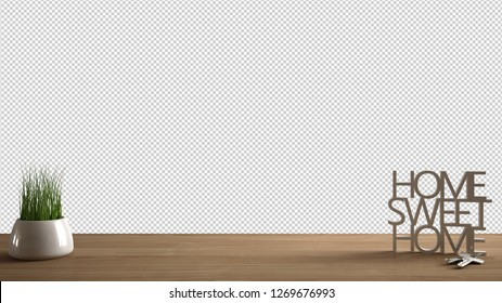 Wooden table, desk or shelf with potted grass plant, house keys and 3D letters making the words home sweet home, isolated on transparent background, template with copy space, 3d illustration