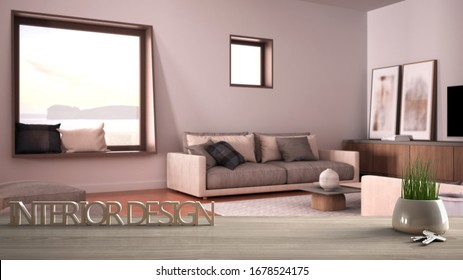 Wooden table, desk or shelf with potted grass plant, house keys and 3D letters making the words interior design, over blurred cosy living room, project concept copy space background, 3d illustration