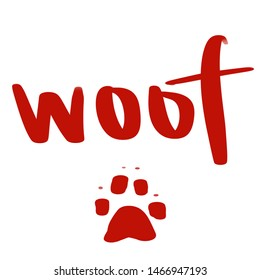 Woof Dog Paw Print Sign