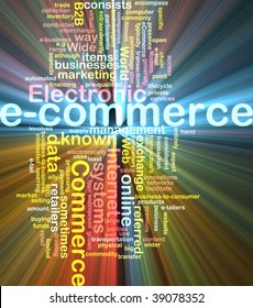Word cloud concept illustration of e-commerce electronic commerce glowing light effect