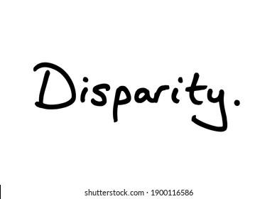 The word Disparity, handwritten on a white background.