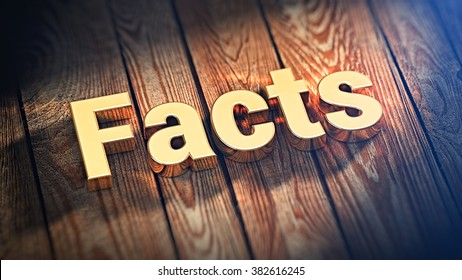 """The word """"Facts"""" is lined with gold letters on wooden planks. 3D illustration graphics"""