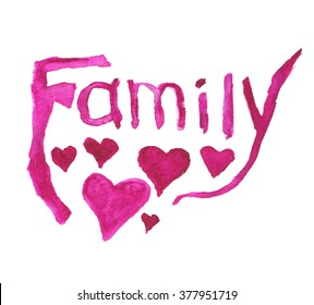 Word family - watercolor paints. Figure word family with the addition of hearts patterns. Digital drawing.
