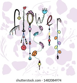 """The word """"flower"""" on a pink floral background. Color bright illustration with beads and garlands on a spring theme."""