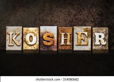"""The word """"KOSHER"""" written in rusty metal letterpress type on a dark textured grunge background."""