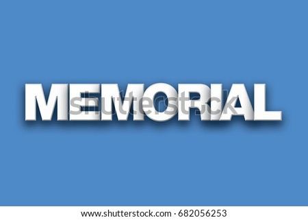 word memorial concept written white type stock illustration