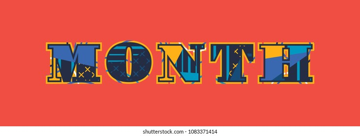 The word MONTH concept written in colorful abstract typography.