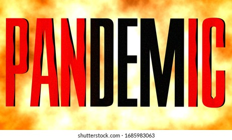 The word pandemic in black block letters with the word panic highlighted in red within the word. Set against a fiery background.