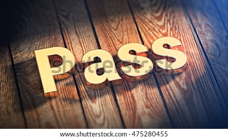 Word Pass Lined Gold Letters On Stock Illustration 475280455
