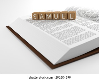 The word Samuel placed on an open bible isolated on white. 3D Illustration