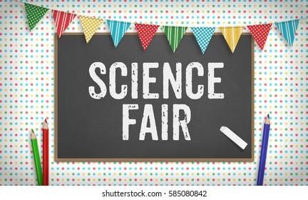 Word Science Fair  as text in chalk on blackboard, Education school concept