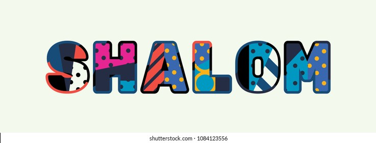 The word SHALOM concept written in colorful abstract typography.