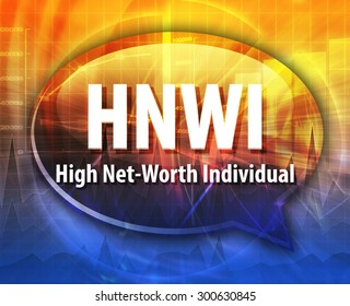 word speech bubble illustration of business acronym term HNWI High Net-Worth Individual