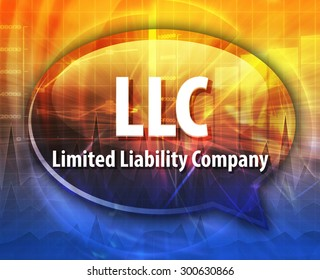 word speech bubble illustration of business acronym term LLC Limited Liability Company