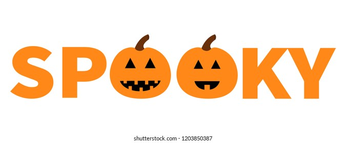 Word SPOOKY text with smiling sad pumpkin silhouette. Happy Halloween. Banner lettering set. Greeting card. Flat design. White background.