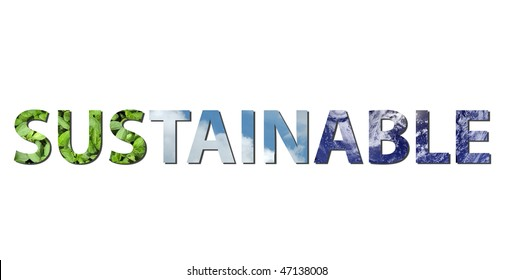 The word SUSTAINABLE is written composing of elements of earth, water and air. Water picture from NASA.