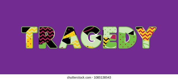The word TRAGEDY concept written in colorful abstract typography.