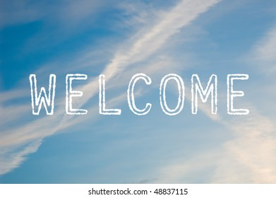 The word welcome written with cloud letters against a blue sky.