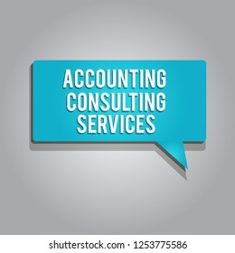 Word writing text Accounting Consulting Services. Business concept for Preparation ofPeriodic Financial Statements