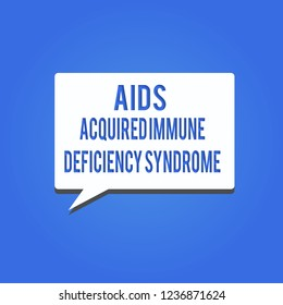 Word writing text Aids Acquired Immune Deficiency Syndrome. Business concept for Serious stage of HIV disease