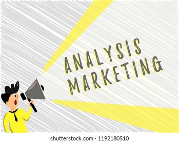 Word writing text Analysis Marketing. Business concept for Quantitative and qualitative assessment of a market