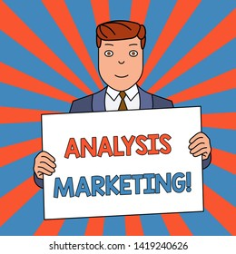 Word writing text Analysis Marketing. Business concept for Quantitative and qualitative assessment of a market Smiling Man Holding Formal Suit Big Blank Poster Board in Front of Himself.
