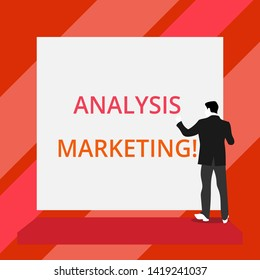 Word writing text Analysis Marketing. Business concept for Quantitative and qualitative assessment of a market Back view young man dressed suit standing platform facing blank rectangle.