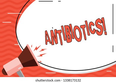 Word writing text Antibiotics. Business concept for Antibacterial Drug Disinfectant Aseptic Sterilizing Sanitary.