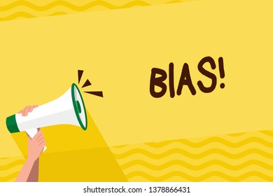 Word writing text Bias. Business concept for inclination or prejudice for or against one demonstrating group Human Hand Holding Tightly a Megaphone with Sound Icon and Blank Text Space.