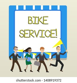 Word writing text Bike Service. Business concept for cleaning and repairing bike mechanism to keep best condition People Crowd Flags Pennants Headed by Leader Running Demonstration Meeting.